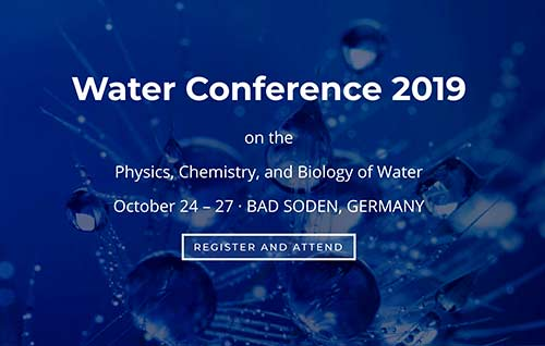 Conference on the Physics Chemistry and Biology of Water