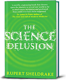 the science delusion science set free